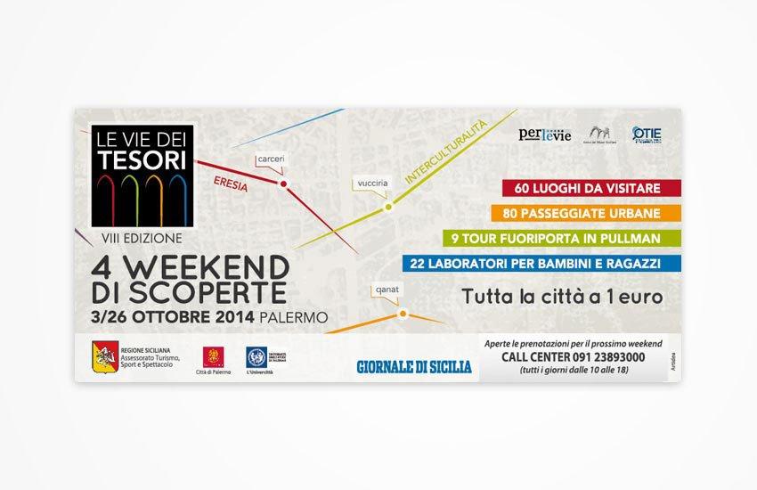 Progettazione grafica Advertising Campagna annunci su giornali, blog e riviste di settore per la pubblicizzazione dell'evento festival culturale Le Vie dei Tesori 2014 Palermo Sicilia Italia